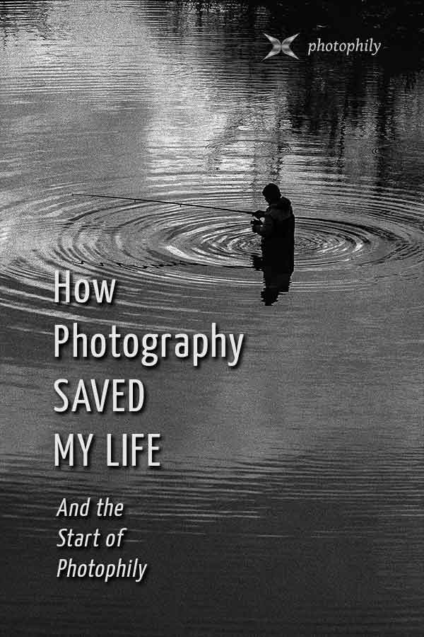 How photography saved my life and the start of photophily